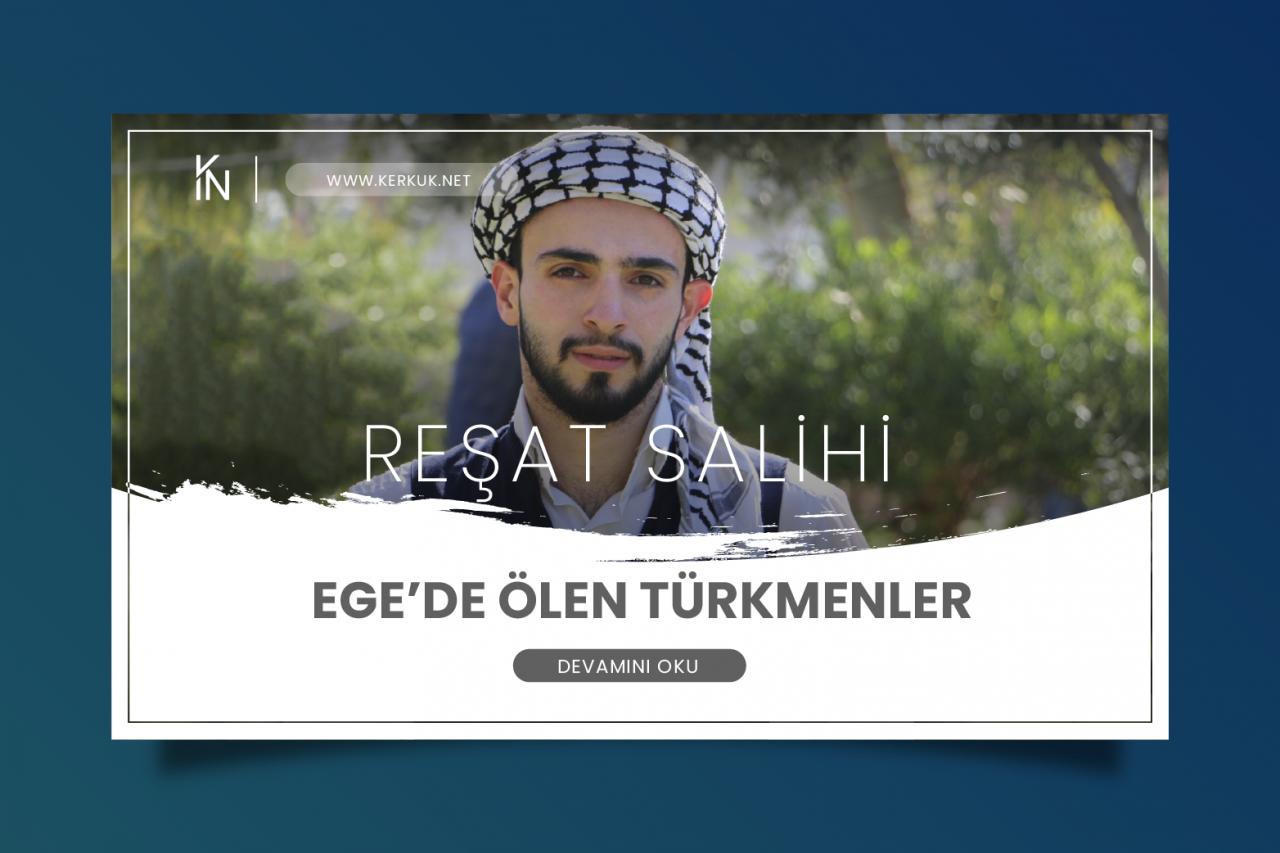 Reşat Salihi - Ege'de Ölen Türkmenler