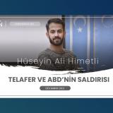 Hüseyin Ali Himetli - Telafer ve ABD'nin Saldırısı