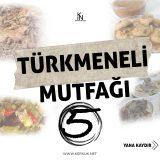 Türkmeneli Mutfağı