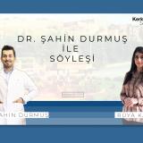 Rüya Kasap - Dr. Şahin Durmuş