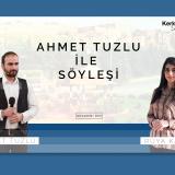 Ahmet Tuzlu ile Söyleşi - Rüya Kasap – RÖPORTAJ